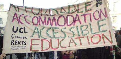 Affordable Accommodation, Accessible Education - A banner from the UCL Camden RENTS Campaign.