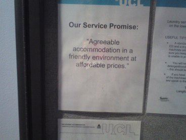 "UCL's accommodation slogan. The ""affordable"" bit is, essentially, a lie."